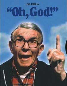 "George Burns, ""Oh God!"""