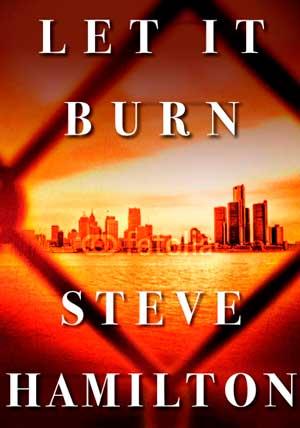 steve-hamilton-let-it-burn-10-16