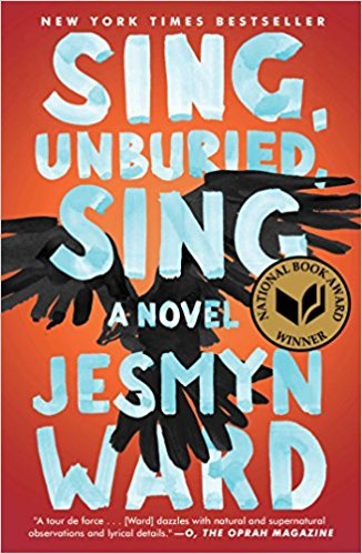 "Jessmyn Ward's ""Sing, Unburied, Sing."""