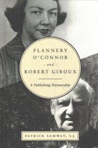 Flannery O'Connor and Robert Giroux