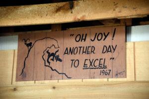 """""""Oh Joy"""" sign at the Camp Davis Mess Hall."""