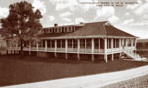 The U-M Contagious Hospital, opened 1914
