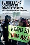 Business and Conflict in Fragile States book cover